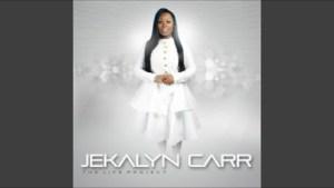 Jekalyn Carr - You